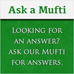 Ask Mufti a Question