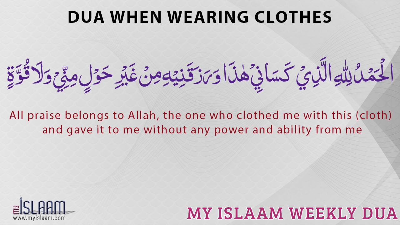 Dua when wearing clothes