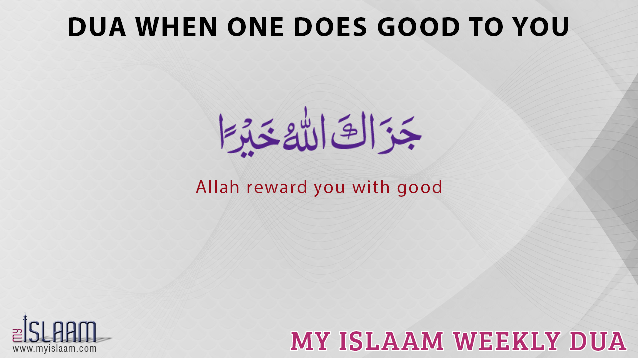Dua when one does good to you
